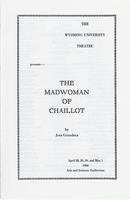 April 28-30, May 1: The Madwoman of Chaillot