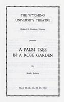 March 21-24, 29: A Palm Tree In a Rose Garden