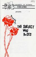 Feb 18-20: The Subject Was Roses