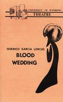 May 6-8: Blood Wedding
