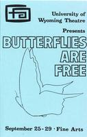 Sept 25-29: Butterflies Are Free