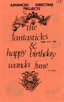 April 2-4: The Fantastics and Happy Birthday Wanda June