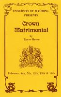 February 6-7, 12-14: Crown Matrimonial