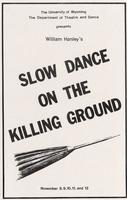 Nov 8-12: Slow Dance On the Killing Ground
