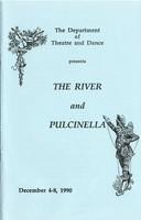 December 4-8: The River and Pulcinella
