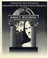 April 17-25: Much Ado About Nothing