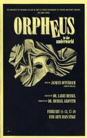 Feb 11-13, 17-19: Orpheus In the Underworld