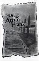 April 30, May 1-5: Diary of Anne Frank