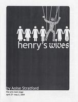 April 27-30, May 1-2: Henry's Wives