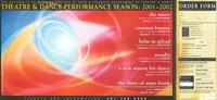 Theatre & Dance Performance Season: 2001-2002