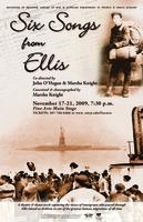 November 17-21: Six Songs from Ellis [Poster]