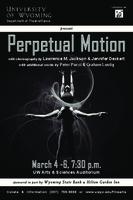 February 8-12: Perpetual Motion [Program]