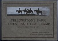 Yellowstone Park Forest and Trail Camp