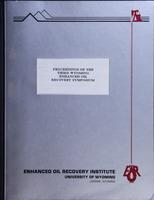 Proceedings of the 3rd Wyoming Enhanced Oil Recovery Symposium