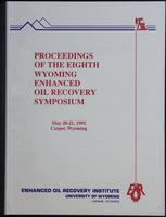 Proceedings of the 8th Wyoming Enhanced Oil Recovery Symposium