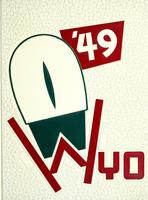 Wyo [Volume 36 - Senior Class of 1949]