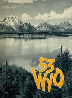 Wyo [Volume 40 - Senior Class of 1953]