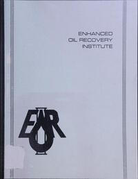 Cover of publication from the Enhanced Oil Recovery Institute