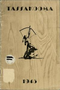 Cover of the 1945 edition of the The Tassakooma yearbook